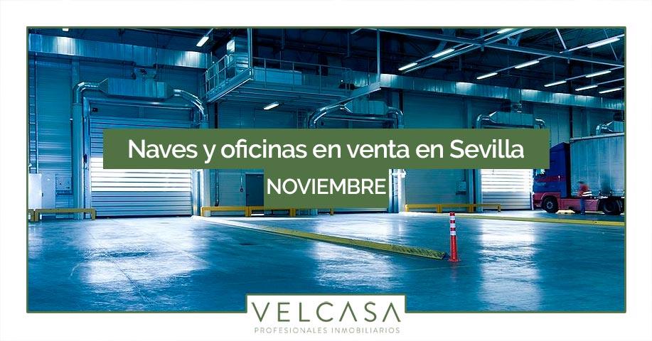 Oportunidad inmobiliaria: oficinas y naves en venta en Sevilla | VELCASA, inmobiliaria en Sevilla