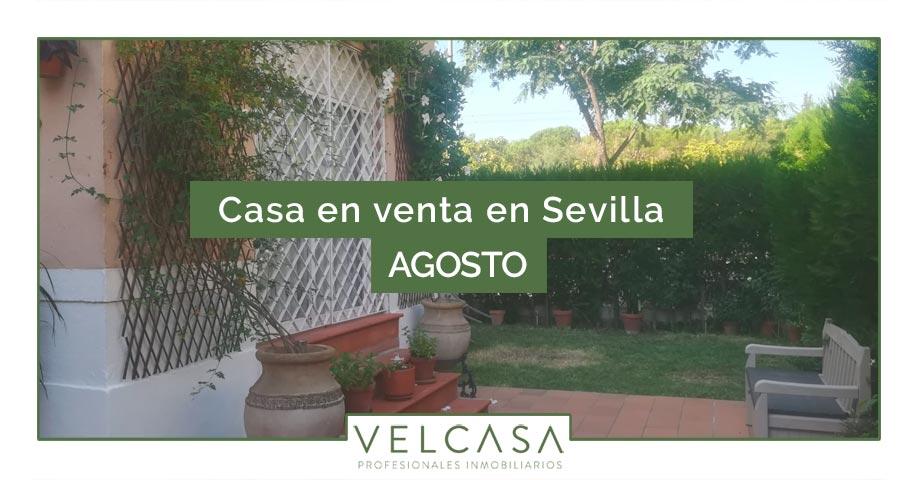 Casa en venta en Sevilla: destacados de agosto | VELCASA, inmobiliaria en Sevilla